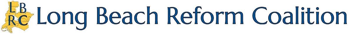 Long Beach Reform Coalition